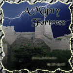 A Mighty Fortress Listening CD Downloadable