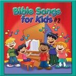 Bible Songs for Kids #2 Listening CD