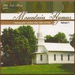 Mountain Hymns Volume 1 Downloadable Listening CD