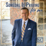 Someone Is Praying for Me CD Downloadable