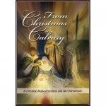 From Christmas to Calvary Choral Book