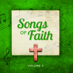 Songs Of Faith Volume 3 Listening CD