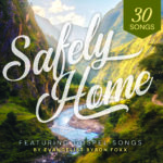 Safely Home Listening CD
