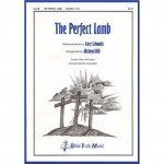 The Perfect Lamb Choral Octavo Download