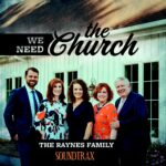 We Need The Church - Raynes Family CD SoundTrax Downloadable